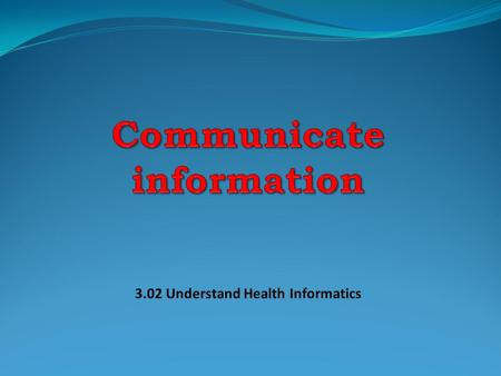 Health Informatics Career Responsibilities Communicate information File records Use technology Schedule appointments Complete medical records forms Maintain.