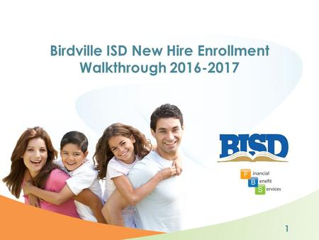 Birdville ISD New Hire Enrollment Walkthrough 2016-2017 1.