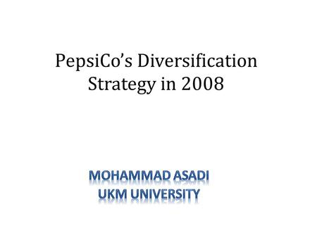 Pepsico diversification strategy ppt
