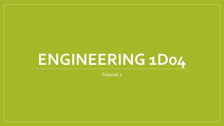 ENGINEERING 1D04 Tutorial 2. What we're doing today More on Strings String input Strings as lists String indexing Slice Concatenation and Repetition len()