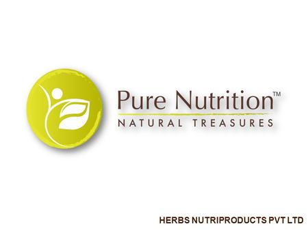 HERBS NUTRIPRODUCTS PVT LTD. Herbs Nutriproducts Pvt. Ltd.(HNPL) was established with a vision to offer a single window solution to all fitness, nutrition,