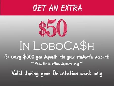 LOBOCA$H is a declining balance account that is accessed by the LoboCard LOBOCA$H can be used to purchase books, school supplies, lobowear, food, snacks.