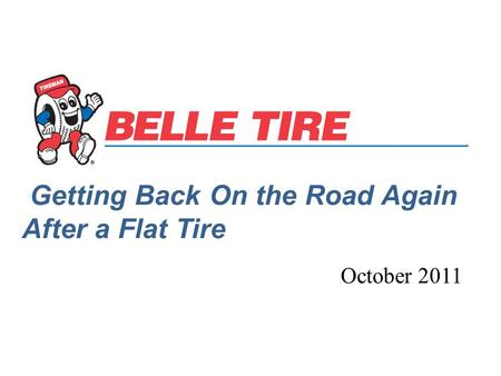 Getting Back On the Road Again After a Flat Tire October 2011.
