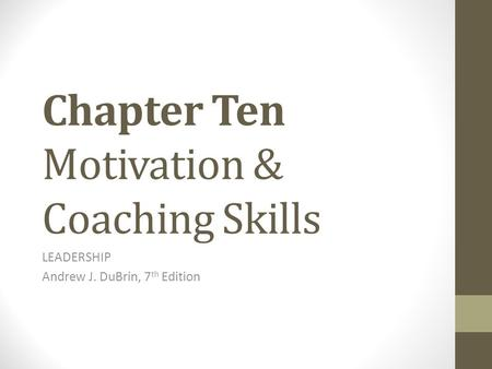 Chapter Ten Motivation & Coaching Skills
