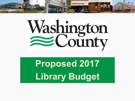 Proposed 2017 Library Budget. Mission Inspire curiosity. Champion innovation. Spark opportunity. 2.
