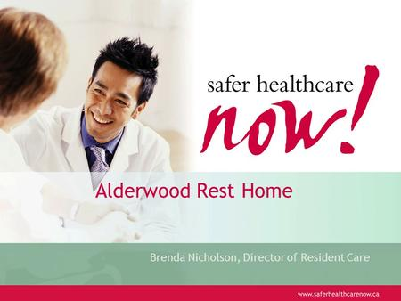 Alderwood Rest Home Brenda Nicholson, Director of Resident Care.