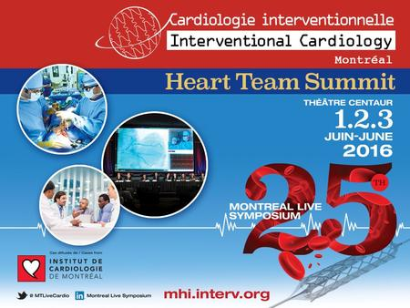POSTER 1 7:10 – 7:17 Initial Clinical Experience with the GORE® CARDIOFORM ASD Occluder for Transcatheter Atrial Septal Defect Closure Presenter: Quentin.