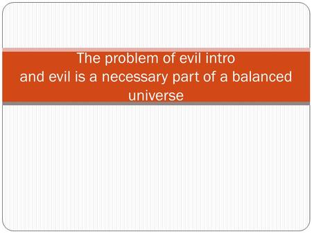 an introduction to hume voltaire and the problem of evil The problem of evil (=rlst 23620) epicurus's old questions are yet unanswered is he [god] willing to prevent evil, but not able then is he impotent is he able, but we will focus on contemporary debates but also consider their historical roots (for example, aquinas, leibniz, voltaire, hume, william james) among the.