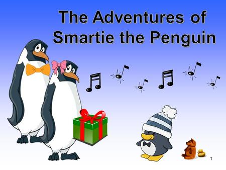 1 2 You might like… 3 4 It was late at night and Smartie the penguin was WIDE awake… He was too excited to sleep because tomorrow was his birthday.
