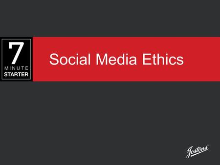 Social Media Ethics. STEP 1 - LEARN Today, you will learn ethical guidelines for using social media to enhance creation of the yearbook.