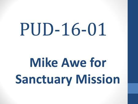 PUD-16-01 Mike Awe for Sanctuary Mission. SUBJECT PROPERTY S S S S S S S M M M M C C C C C C C.