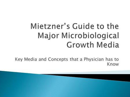 Key Media and Concepts that a Physician has to Know.