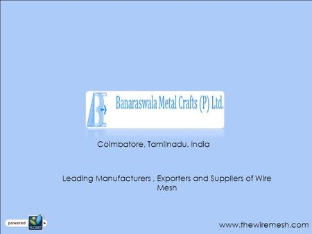 Coimbatore, Tamilnadu, India Leading Manufacturers, Exporters and Suppliers of Wire Mesh