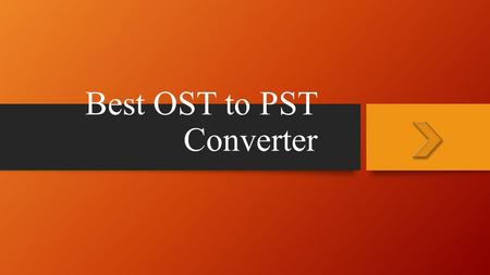 Best OST to PST Converter. What is OST File? OST stands for Offline storage table or offline folder file in Microsoft Outlook. It allows you to use Cached.