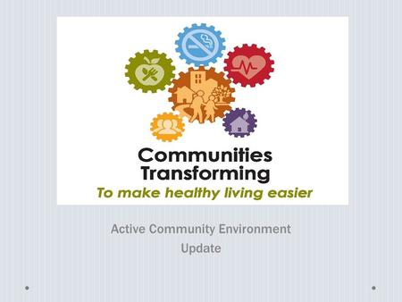 "Active Community Environment Update. It's all about team building and the ""Collaboration Multiplier"""
