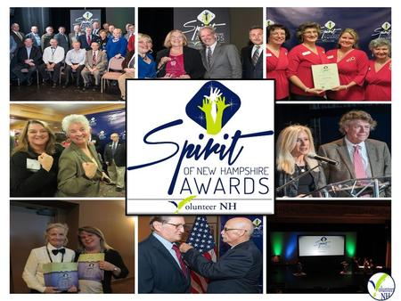 RECOGNIZE, HONOR, INSPIRE …and make a difference doing it Sponsoring a Volunteer NH event, such as the Spirit of NH Awards, provides you the unique opportunity.