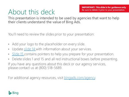 IMPORTANT: This slide is for guidance only. Be sure to delete it prior to your presentation. About this deck.