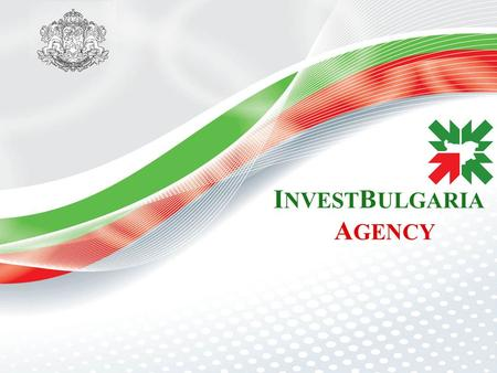 I NVEST B ULGARIA A GENCY. IBA services: Macroeconomic data on Bulgaria Data on operational costs Regional information Personalized administrative servicing.