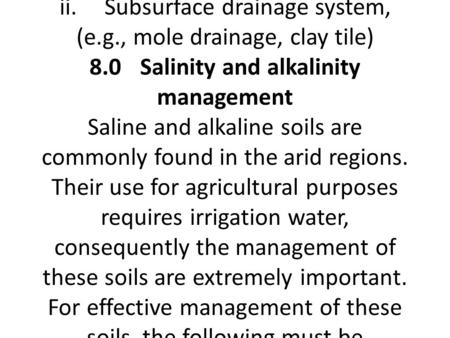 Irrigation and drainage 7.1Irrigation The most limiting factor to all year round food production in the tropics is lack of water in the dry season. This.