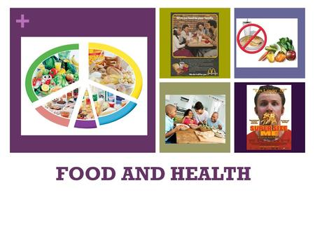 + FOOD AND HEALTH. + FOOD VOCABULARY Can you name the different food categories?