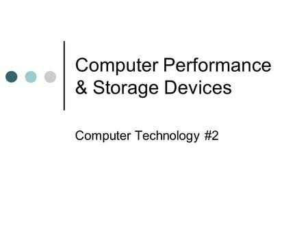 Computer Performance & Storage Devices Computer Technology #2.