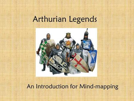 Arthurian Legends An Introduction for Mind-mapping.