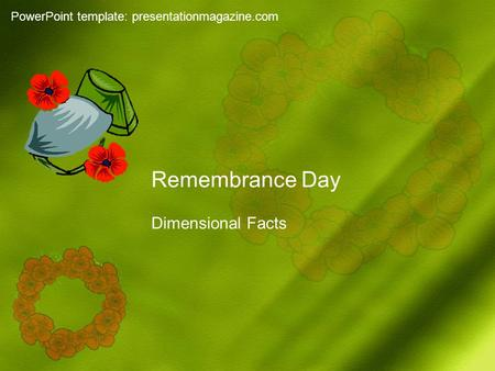 Remembrance Day Dimensional Facts PowerPoint template: presentationmagazine.com.