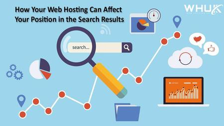 How Your Web Hosting Can Affect Your Position in the Search Results?