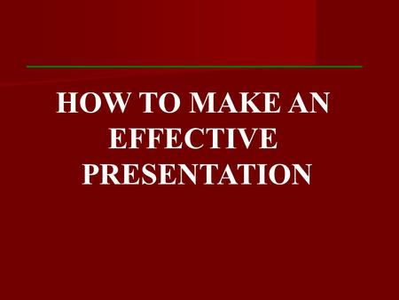 HOW TO MAKE AN EFFECTIVE PRESENTATION. This is the basic structure of a talk: 1. Introduction 2. Main part (body) 3. Conclusion 4. Question & Answer session.
