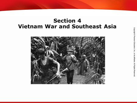 TEKS 8C: Calculate percent composition and empirical and molecular formulas. Section 4 Vietnam War and Southeast Asia.