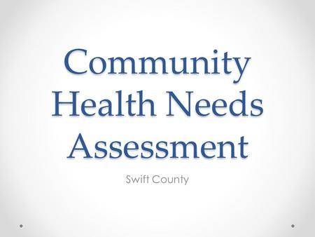Community Health Needs Assessment Swift County.