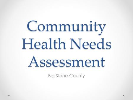 Community Health Needs Assessment Big Stone County.