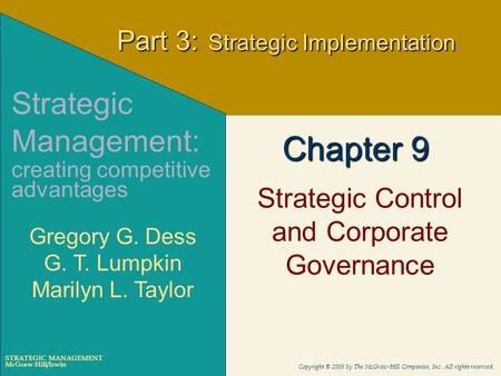McGraw-Hill/Irwin Copyright © 2005 by The McGraw-Hill Companies, Inc. All rights reserved. STRATEGIC MANAGEMENT Chapter 9 Strategic Control and Corporate.