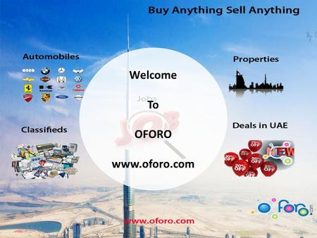 Welcome To OFORO  Available Cars (New and Used) In Dubai The market for new and used motor vehicles in Dubai has grown considerably. Dubai.