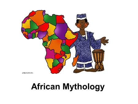 African Mythology. African mythology covers a large area. There are so many countries, regions, languages, tribes, cultures within the continent!