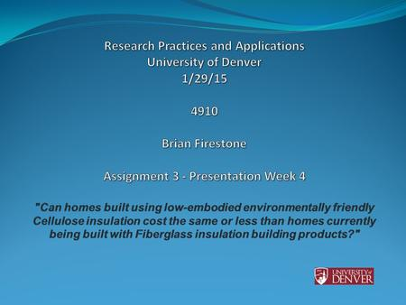 Insulating materials module 7 hour ppt download for Mineral fiber vs fiberglass pipe insulation