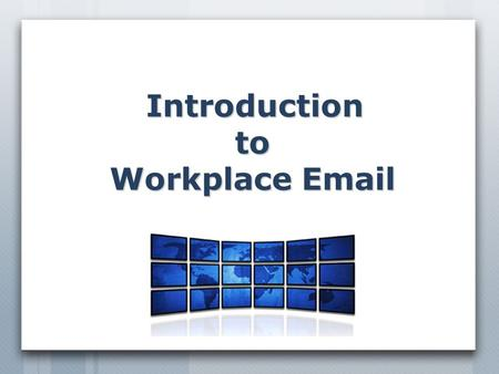 Introduction to Workplace  .  s  Are perhaps the most common and widely-distributed forms of communication in workplaces today  Generally transmit.