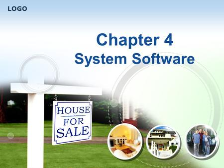 LOGO Chapter 4 System Software. Contents Lead in New words and phrases Intensive study Exercises 4 1 2 3 4.1 Operating System.