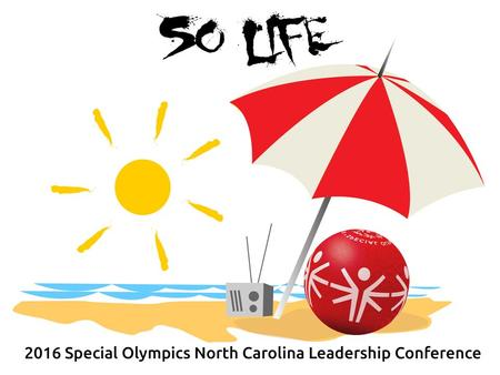 North Carolina The Special Olympics powerpoint template Some tips on creating your own template and great presentations. 1.
