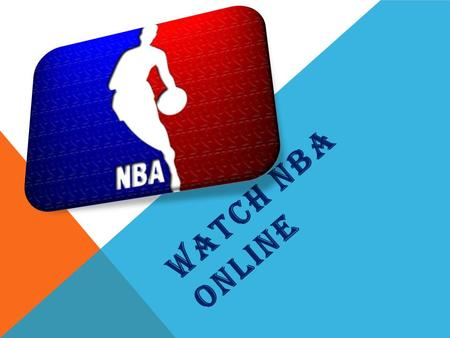 WATCH NBA ONLINE. NBA BASKETBALL Don't miss your big chance to watch free NBA match online on LiveBallTV! Our video streams provide you with a full list.