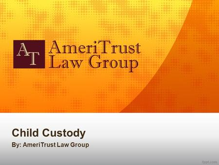 Child Custody By: AmeriTrust Law Group. What is Child Custody? Child custody arrangements can be some of the most fiercely contested aspects of a divorce.