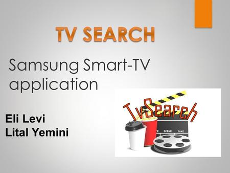 Samsung Smart-TV application Eli Levi Lital Yemini.