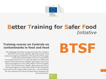 1. Consumers, Health, Agriculture and Food Executive Agency FVO audits on food contaminants and undesirable substances in feed carried out in Member States.