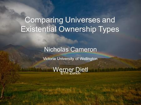 Comparing Universes and Existential Ownership Types Nicholas Cameron Werner Dietl ETH Zurich Victoria University of Wellington.