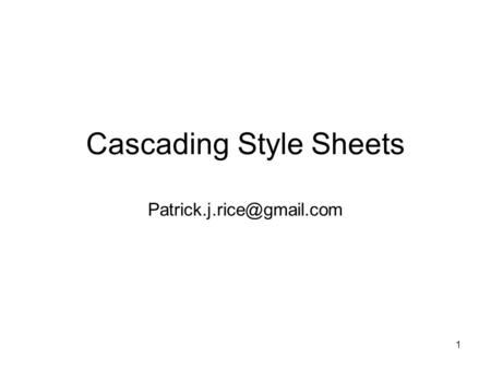 1 Cascading Style Sheets