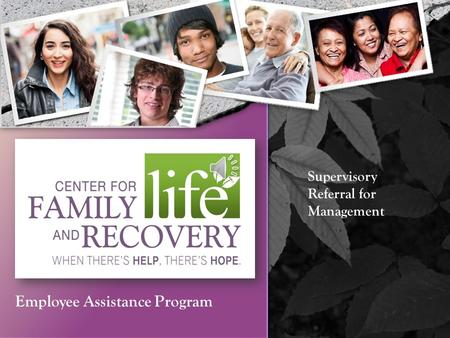 Supervisory Referral for Management Employee Assistance Program.