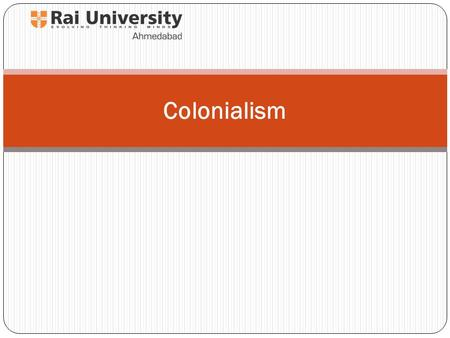 Colonialism. What is colonialism/imperialism? Waylen distinguishes 'old' and 'new' forms of colonialism Old colonialism – late 15 th and 16 th centuries.