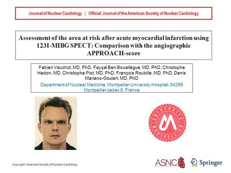 Journal of Nuclear Cardiology | Official Journal of the American Society of Nuclear Cardiology Assessment of the area at risk after acute myocardial infarction.