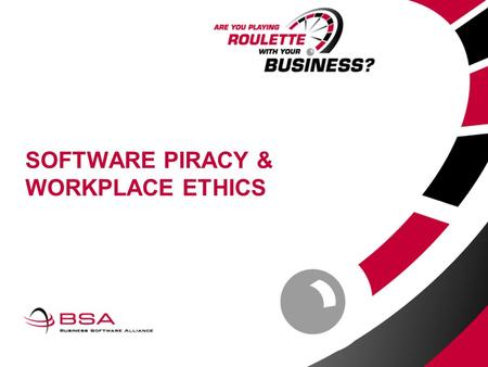 SOFTWARE PIRACY & WORKPLACE ETHICS. What Is Software Piracy? Unauthorized copying/installation/use Unauthorized distribution or sale.