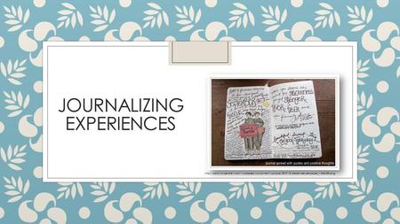 JOURNALIZING EXPERIENCES